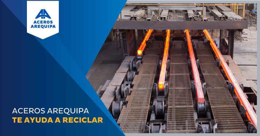 aceros arequipa y el reciclaje