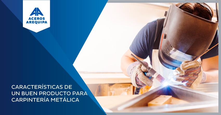 caracteristicas carpinteria metalica